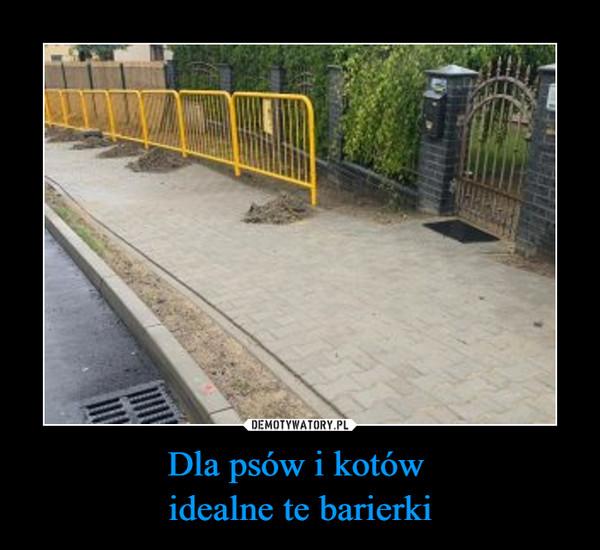 Dla psów i kotów idealne te barierki –