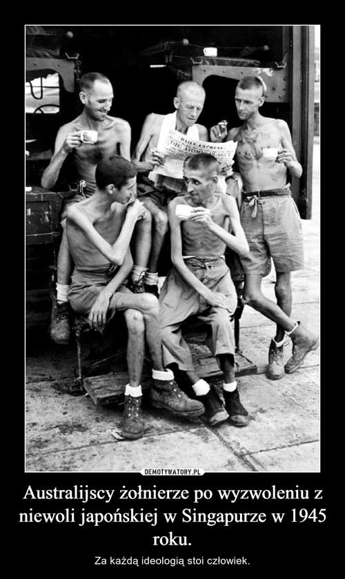 Australijscy żołnierze po wyzwoleniu z niewoli japońskiej w Singapurze w 1945 roku.