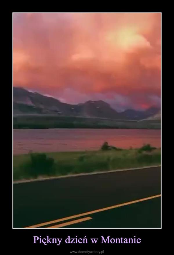 Piękny dzień w Montanie –