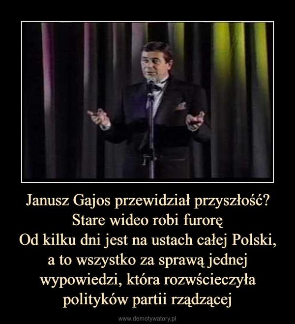 Janusz Gajos przewidział przyszłość? Stare wideo robi furoręOd kilku dni jest na ustach całej Polski,a to wszystko za sprawą jednej wypowiedzi, która rozwścieczyła polityków partii rządzącej –
