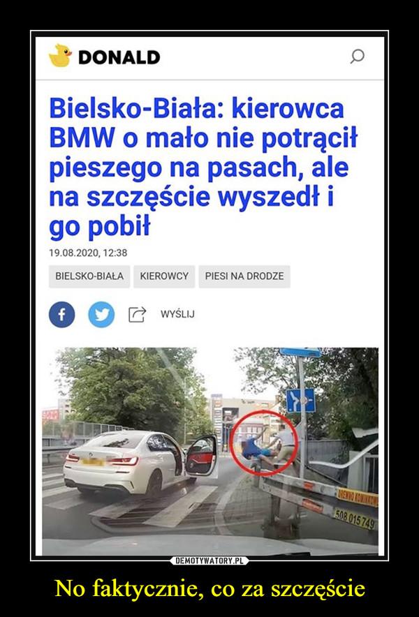 No faktycznie, co za szczęście –  Bielsko-Biała kierowca BMW o mało nie potrącił pieszego na pasach, ale na szczęście wyszedł i go pobił