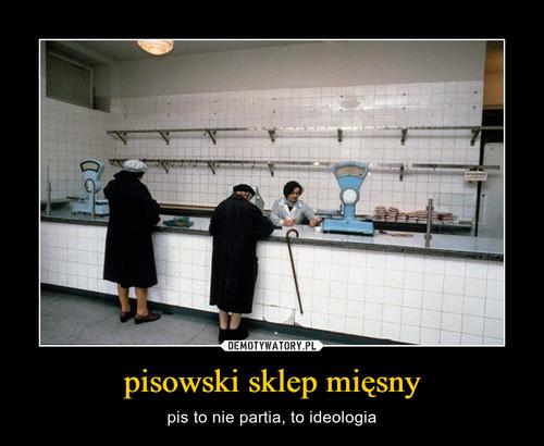 pisowski sklep mięsny