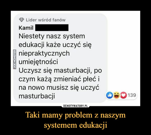 Taki mamy problem z naszym systemem edukacji