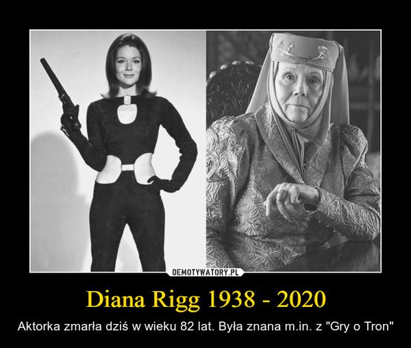 """Diana Rigg 1938 - 2020 – Aktorka zmarła dziś w wieku 82 lat. Była znana m.in. z """"Gry o Tron"""""""