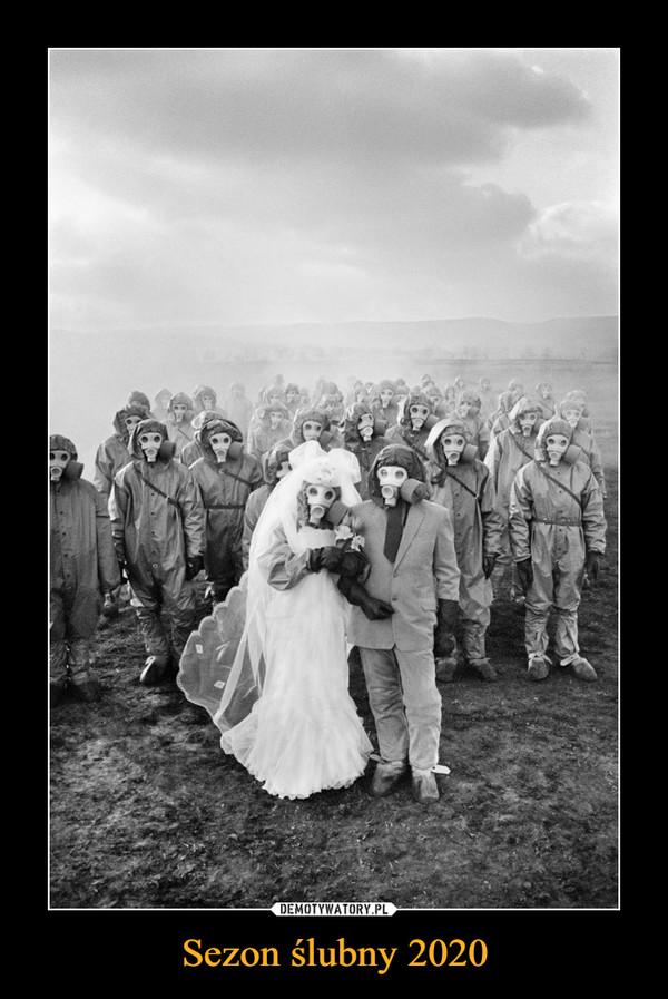 Sezon ślubny 2020 –