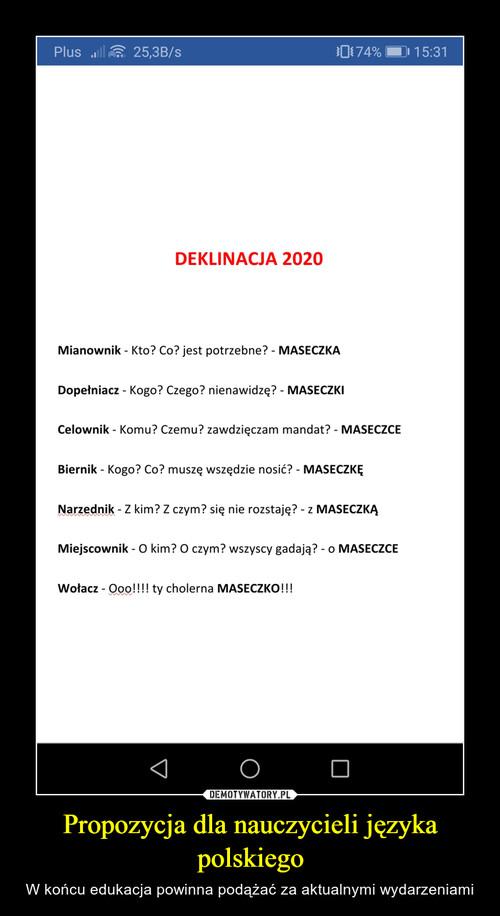 Propozycja dla nauczycieli języka polskiego