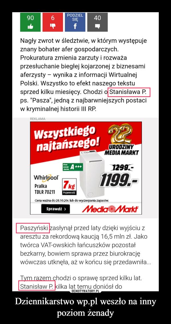 Dziennikarstwo wp.pl weszło na inny poziom żenady –