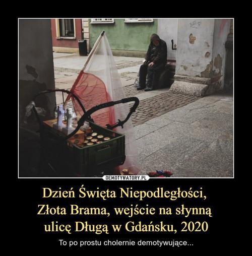 Dzień Święta Niepodległości,  Złota Brama, wejście na słynną  ulicę Długą w Gdańsku, 2020