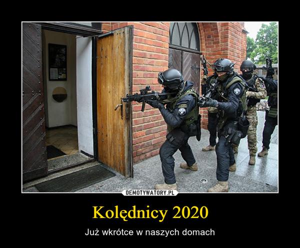 Kolędnicy 2020 – Już wkrótce w naszych domach