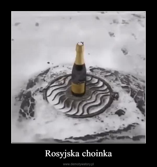 Rosyjska choinka –
