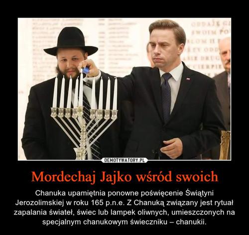 Mordechaj Jajko wśród swoich