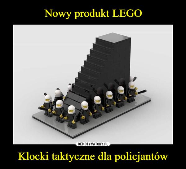Klocki taktyczne dla policjantów –