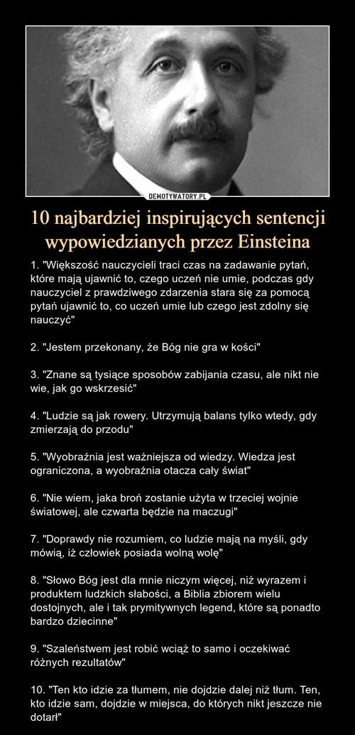 10 najbardziej inspirujących sentencji wypowiedzianych przez Einsteina