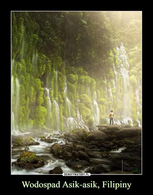 Wodospad Asik-asik, Filipiny