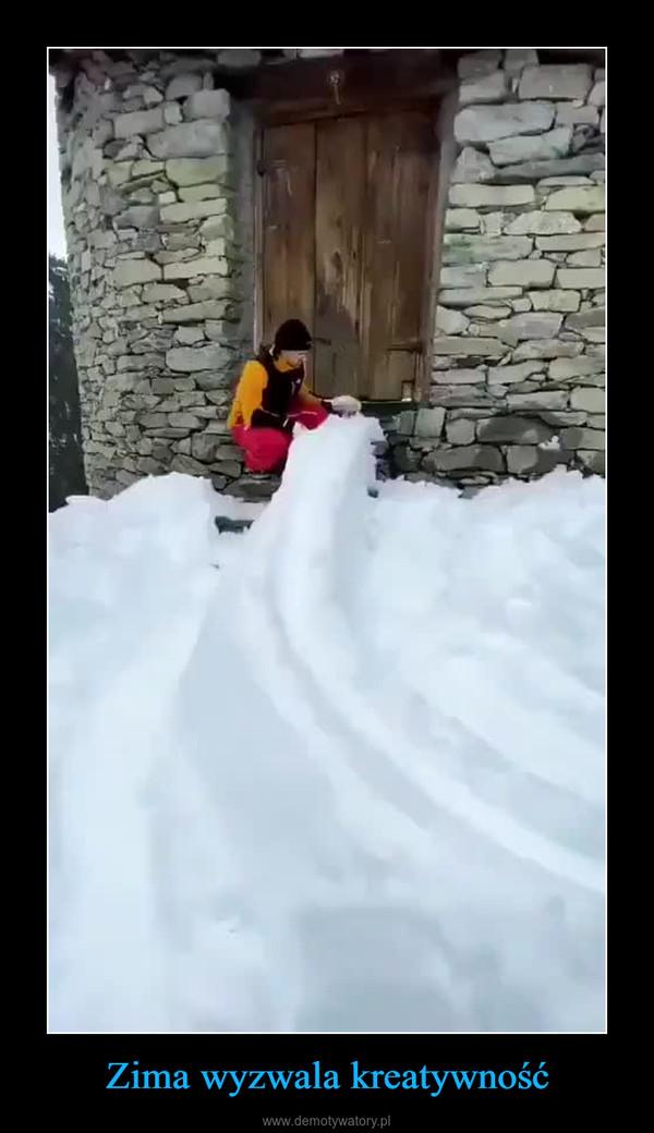 Zima wyzwala kreatywność –