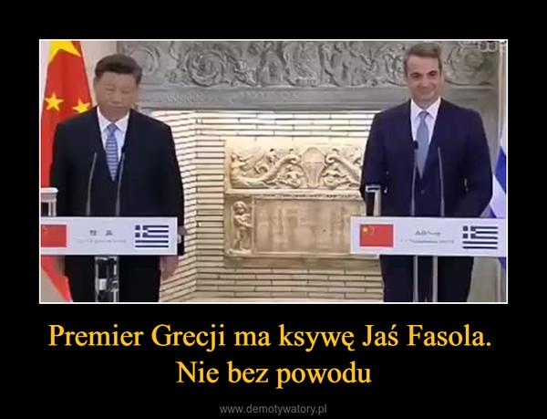 Premier Grecji ma ksywę Jaś Fasola. Nie bez powodu –
