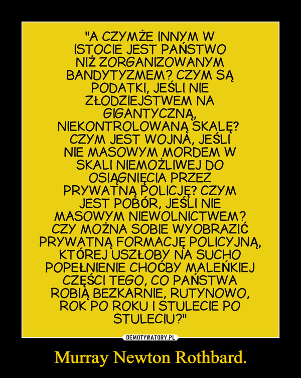 Murray Newton Rothbard. –