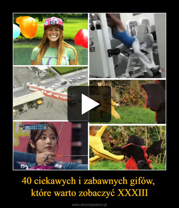 40 ciekawych i zabawnych gifów, które warto zobaczyć XXXIII –