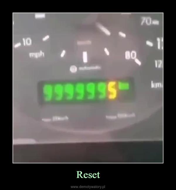 Reset –