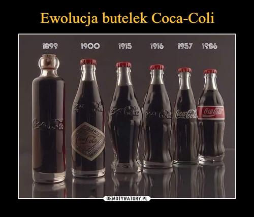 Ewolucja butelek Coca-Coli