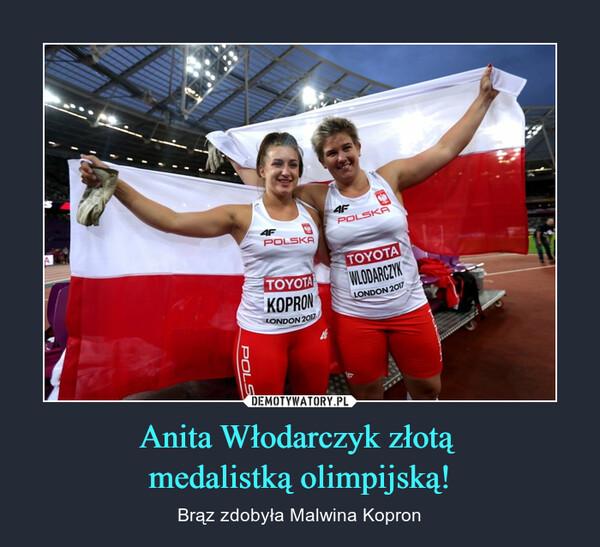 Anita Włodarczyk złotą medalistką olimpijską! – Brąz zdobyła Malwina Kopron