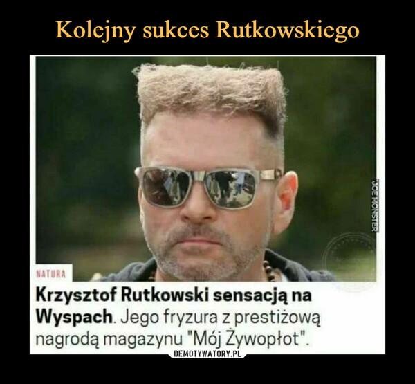 """–  Krzysztof Rutkowski sensacją naWyspach. Jego fryzura z prestiżowąnagrodą magazynu """"Mój Żywopłot""""."""
