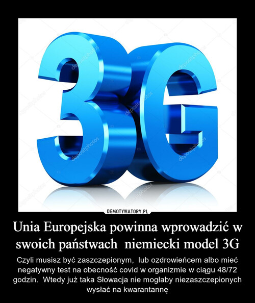 Unia Europejska powinna wprowadzić w swoich państwach  niemiecki model 3G