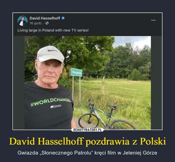 """David Hasselhoff pozdrawia z Polski – Gwiazda """"Słonecznego Patrolu"""" kręci film w Jeleniej Górze"""