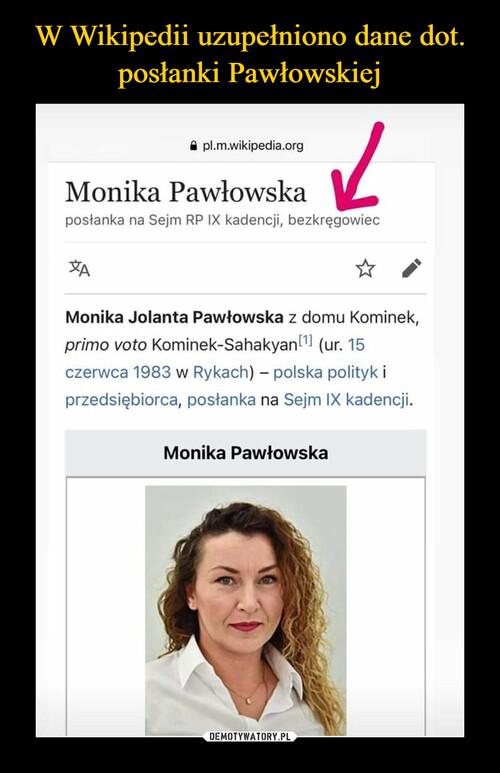 W Wikipedii uzupełniono dane dot. posłanki Pawłowskiej
