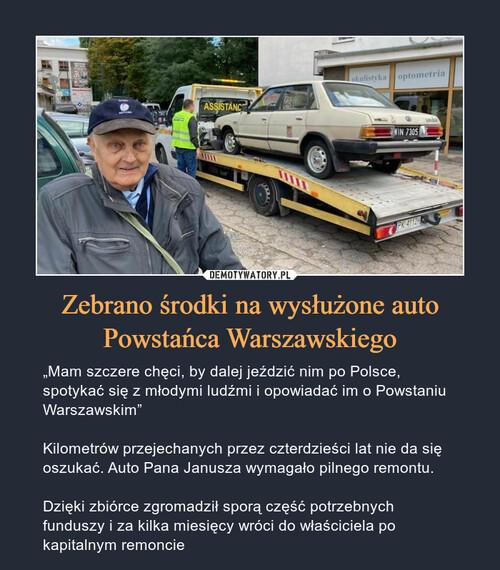 Zebrano środki na wysłużone auto Powstańca Warszawskiego