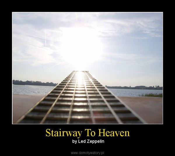 analysis assignment stairway to heaven Led zeppelin iv contained such led zeppelin classics as black dog, rock and roll, going to california, when the levee breaks, and stairway to heaven led zeppelin returned to their hard rock form from their first two records and the result was their best selling record led zeppelin iv is the fourth best-selling album in history with over 22.